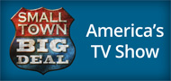 Small Town Big Deal: America's TV Show