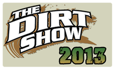 The Dirt Show 2013