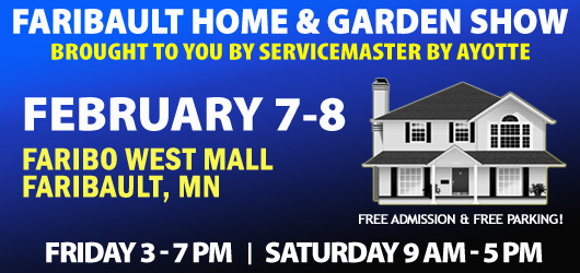 2020 Faribault Home & Garden Show brought to you by ServiceMaster by Ayotte
